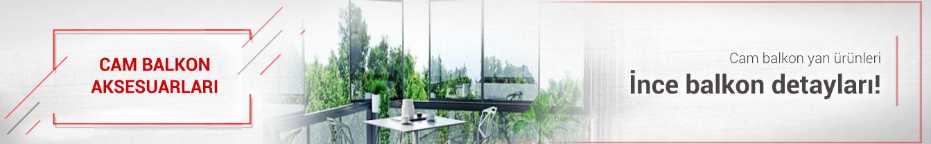 Cam Balkon Yardımcı Ürün Parçaları
