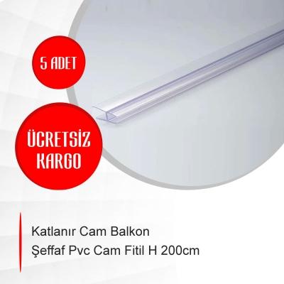 Katlanır Cam Balkon Şeffaf Pvc Cam Fitil H 200cm